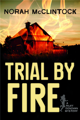 Trial by Fire (Riley Donovan #1) Cover Image