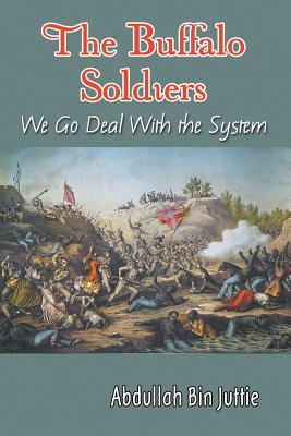 The Buffalo Soldiers: We Go Deal With the System Cover Image
