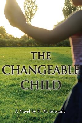 The Changeable Child Cover