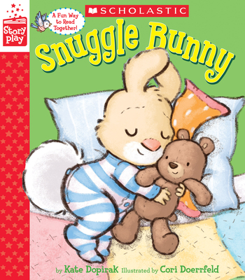 Snuggle Bunny (a Storyplay Book) Cover