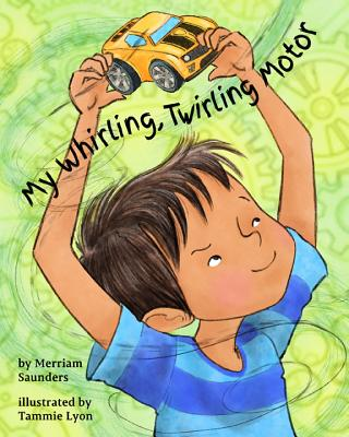 Cover for My Whirling Twirling Motor