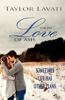 For the Love of Ash Cover