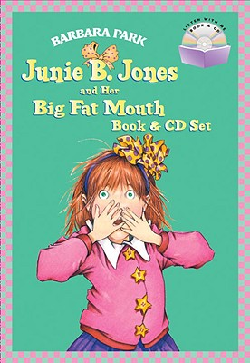 Junie B. Jones and Her Big Fat Mouth Book & CD Set Cover