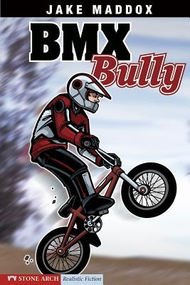 BMX Bully (Jake Maddox Sports Stories) Cover Image