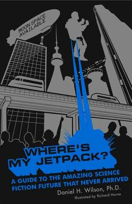 Where's My Jetpack? Cover