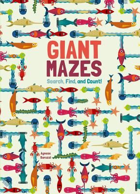 Giant Mazes: Search, Find, and Count! Cover Image