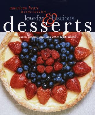 American Heart Association Low-Fat & Luscious Desserts Cover