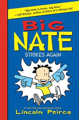 Big Nate Strikes Again Cover