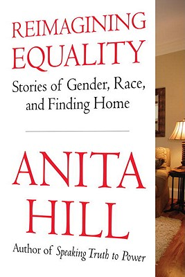 Reimagining Equality: Stories of Gender, Race, and Finding Home Cover Image