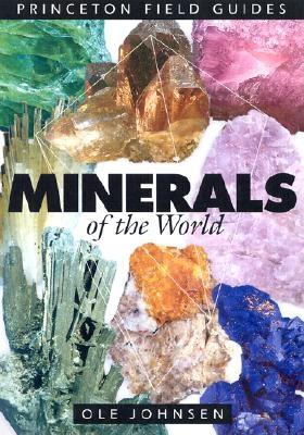 Minerals of the World (Princeton Field Guides #20) Cover Image