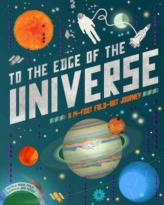To the Edge of the Universe: A 14-Foot Fold-Out Journey Cover Image