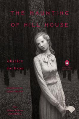 The Haunting of Hill House: (Penguin Classics Deluxe Edition) Cover Image