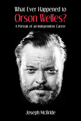 Cover for What Ever Happened to Orson Welles?