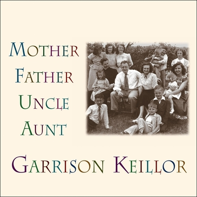 Mother Father Uncle Aunt Lib/E Cover Image