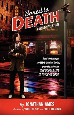 Bored to Death: A Noir-Otic Story Cover Image