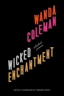 Wicked Enchantment: Selected Poems Cover Image