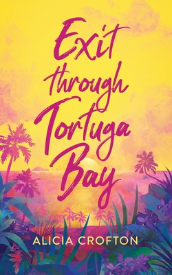 Exit through Tortuga Bay Cover Image