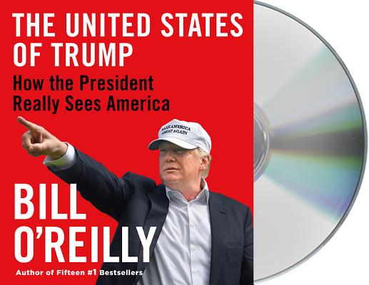 The United States of Trump: How the President Really Sees America Cover Image