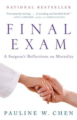 Final Exam: A Surgeon's Reflections on Mortality Cover Image
