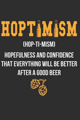 Hoptimism: Notebook for Brewers and Beer Lovers Cover Image
