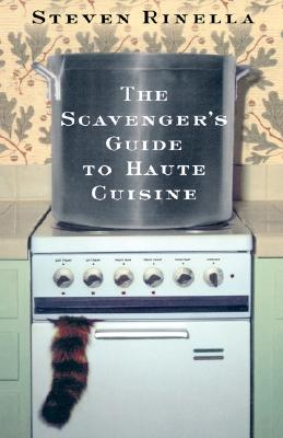 The Scavenger's Guide to Haute Cuisine Cover