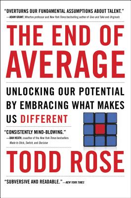 The End of Average: Unlocking Our Potential by Embracing What Makes Us Different Cover Image