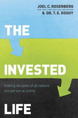 The Invested Life: Making Disciples of All Nations One Person at a Time Cover Image
