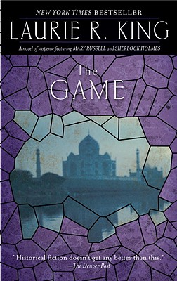 The Game: A novel of suspense featuring Mary Russell and Sherlock Holmes Cover Image