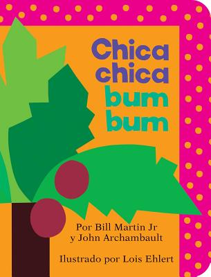 Chica chica bum bum (Chicka Chicka Boom Boom) (Chicka Chicka Book, A) Cover Image