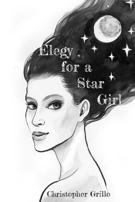 Elegy for a Star Girl Cover Image