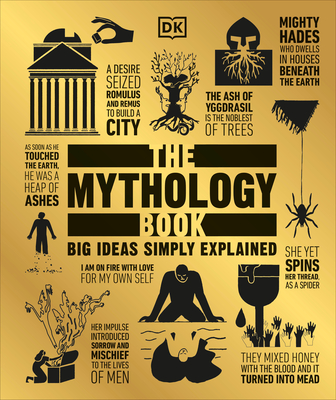 The Mythology Book: Big Ideas Simply Explained Cover Image