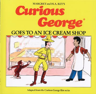 Cover for Curious George Goes to an Ice Cream Shop