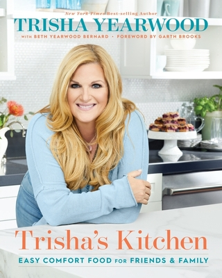 Trisha's Kitchen: Easy Comfort Food for Friends and Family Cover Image