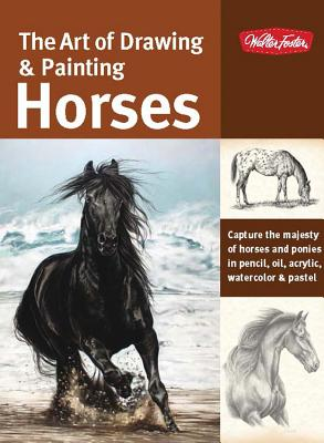 The Art of Drawing & Painting Horses Cover