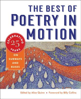 The Best of Poetry in Motion: Celebrating Twenty-Five Years on Subways and Buses Cover Image