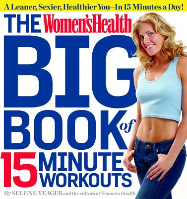 The Women's Health Big Book of 15-Minute Workouts Cover