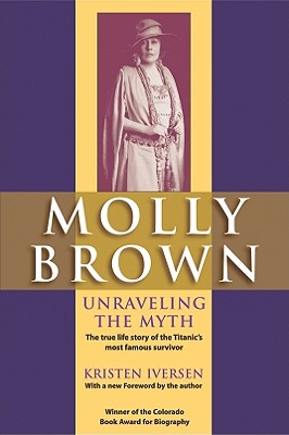 Molly Brown: Unraveling the Myth Cover Image