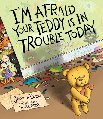 I'm Afraid Your Teddy Is In Trouble Today Cover Image
