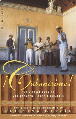 Cubanisimo!: The Vintage Book of Contemporary Cuban Literature Cover Image