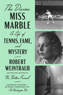 The Divine Miss Marble: A Life of Tennis, Fame, and Mystery Cover Image