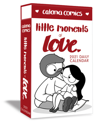Catana Comics Little Moments of Love 2021 Deluxe Day-to-Day Calendar Cover Image