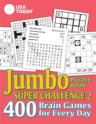 USA TODAY Jumbo Puzzle Book Super Challenge 2: 400 Brain Games for Every Day (USA Today Puzzles #30) Cover Image