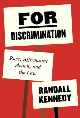 For Discrimination: Race, Affirmative Action, and the Law Cover Image