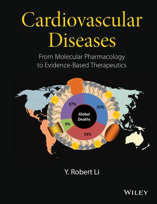 Cardiovascular Diseases: From Molecular Pharmacology to Evidence-Based Therapeutics Cover Image