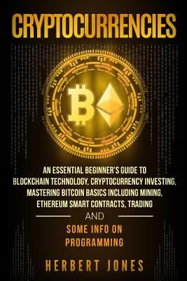 Cryptocurrencies: An Essential Beginner Cover Image