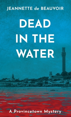 Dead in the Water: A Provincetown Mystery Cover Image