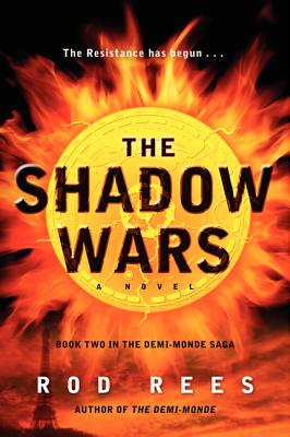 The Shadow Wars: Book Two in the Demi-Monde Saga Cover Image
