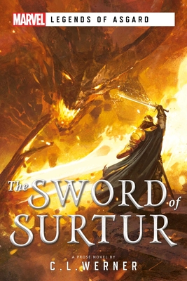 The Sword of Surtur: A Marvel Legends of Asgard Novel Cover Image