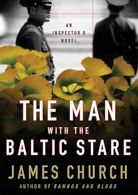 Cover for The Man with the Baltic Stare (Inspector O Novels #4)