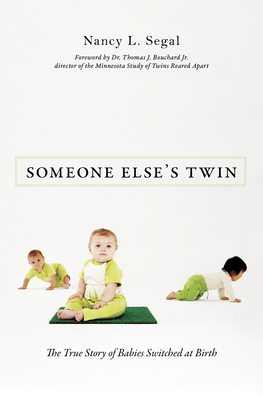 Someone Else's Twin: The True Story of Babies Switched at Birth Cover Image